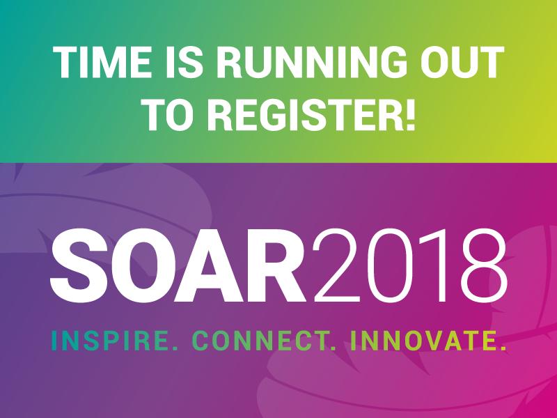 time is running out to register! soar 2018