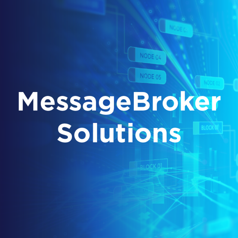 Message Broker Solutions
