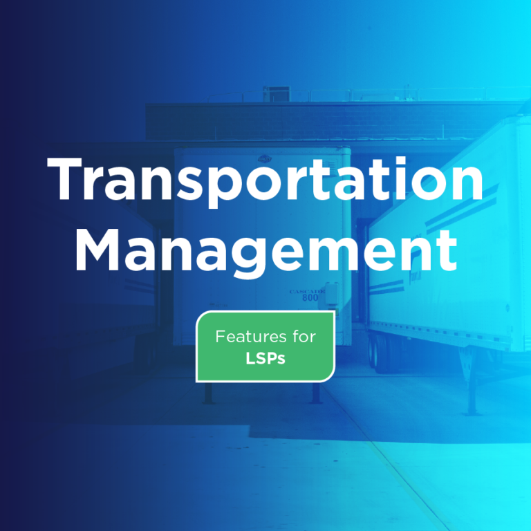 Transportation Management Features for LSPs