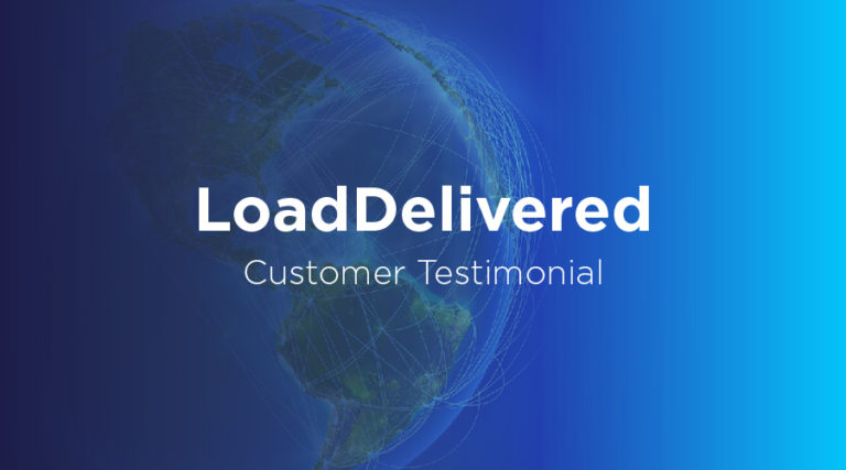 LoadDelivered - Customer Testimonial - BluJay Solutions