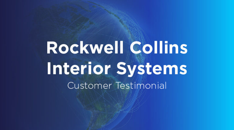 Rockwell Collins Interior Systems - Customer Testimonial - BluJay Solutions