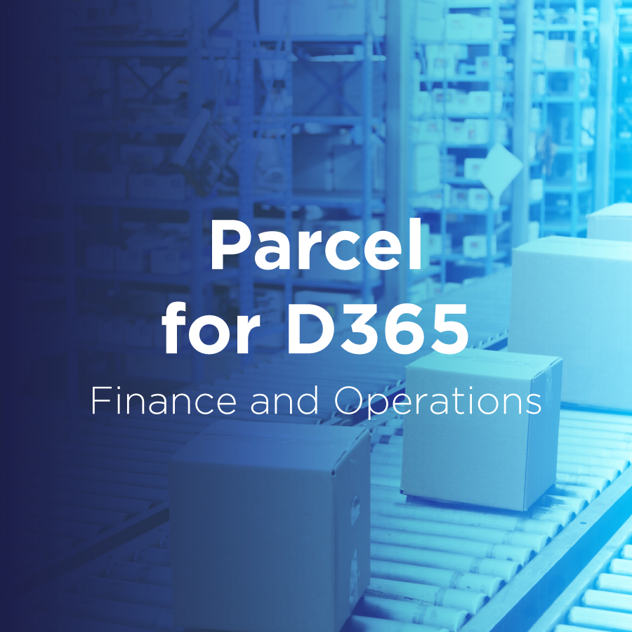 parcel for d365 finance and operations