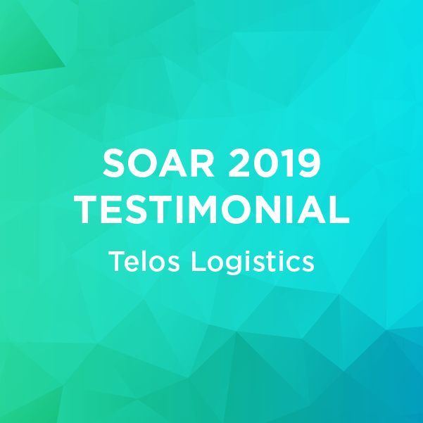 SOAR 2019 - Tellos Logistics - Testimonial to BluJay's Transportation Management