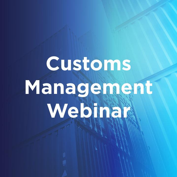 customs management webinar